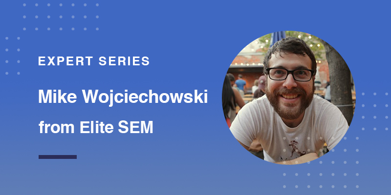 Feedonomics Expert Interview: Mike Wojciechowski From Elite SEM