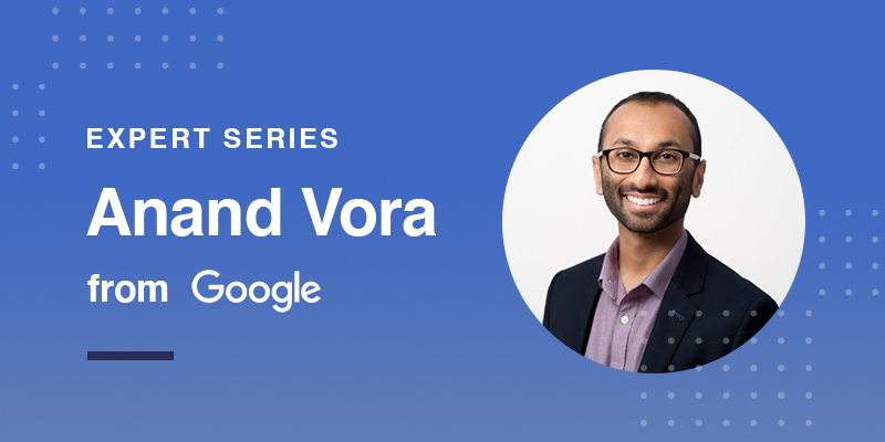 Feedonomics Expert Interview with Anand Vora from Google