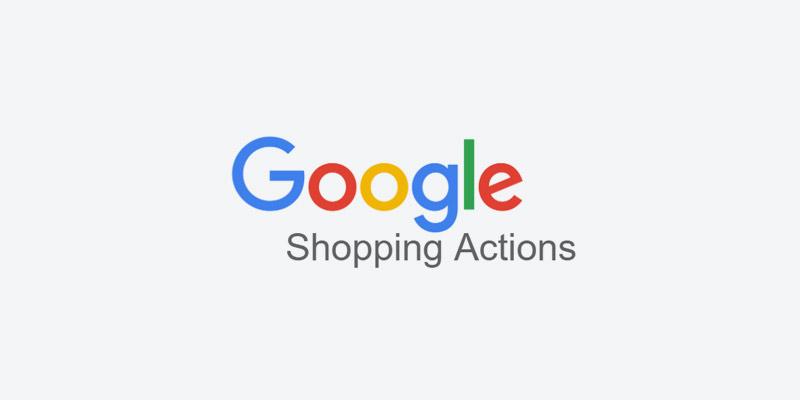 Google Shopping Actions Retailer Standards