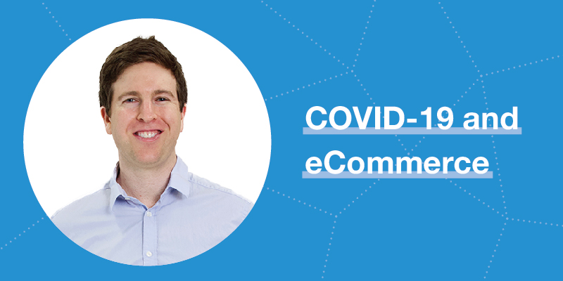 Q&A with Feedonomics Cofounder Brian Roizen on COVID-19 and eCommerce