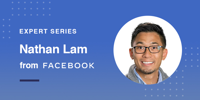 Feedonomics Expert Interview: Nathan Lam from Facebook