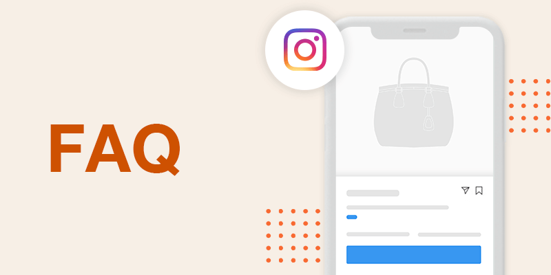 Checkout on Instagram Seller FAQs to Get You Started