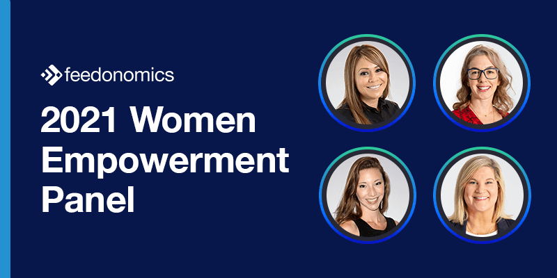 2021 Women Empowerment Panel Features Four Tech Leaders From Feedonomics