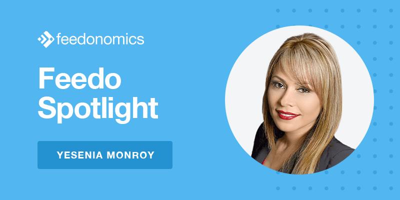 Feedo Spotlight: Yesenia Monroy, Senior Director of Global Operations