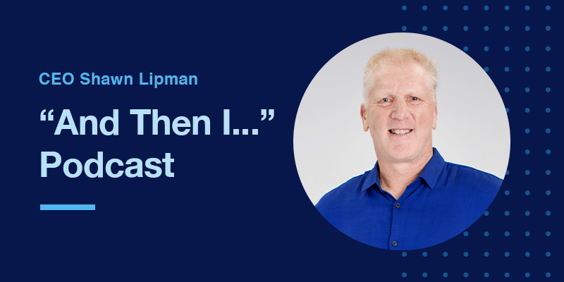 """Tips for a Winning Culture in Business: Feedonomics' CEO Shawn Lipman on the """"And Then I…"""" Podcast"""