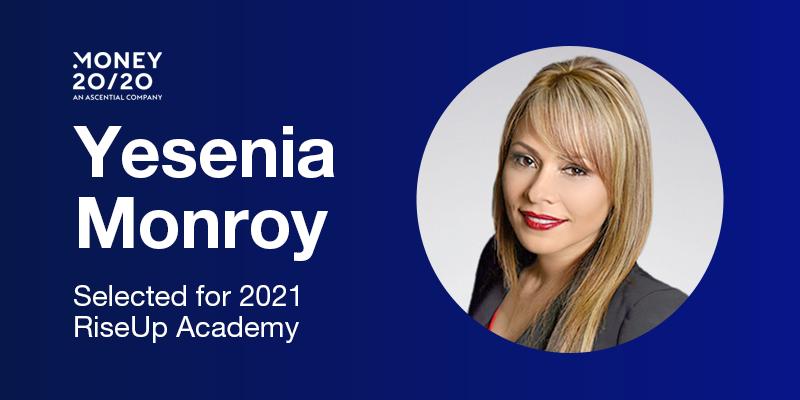 Money20/20 Selects Feedonomics' Yesenia Monroy for 2021 RiseUp Academy